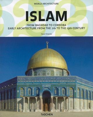World Architecture: Islam - Stierlin, Prof.