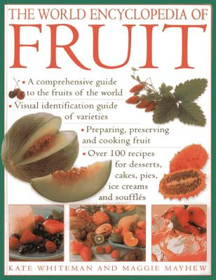 World Encyclopedia of Fruit - Whiteman, Kate