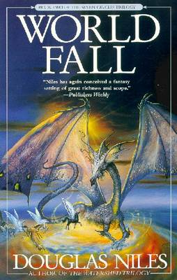 World Fall: Book 2 of the Seven Circles Trilogy - Niles, Douglas