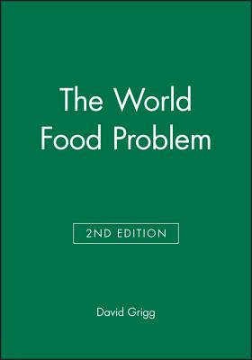 World Food Problem - Grigg, David