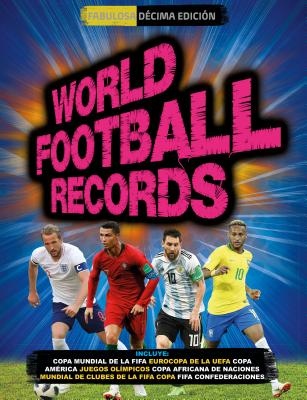 World Football Records 2018 / World Soccer Records 2018 - Radnedge, Keir