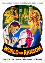 World for Ransom - Robert Aldrich
