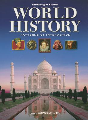 World History: Patterns of Interaction: Student Edition Survey 2009 - McDougal Littel (Prepared for publication by)