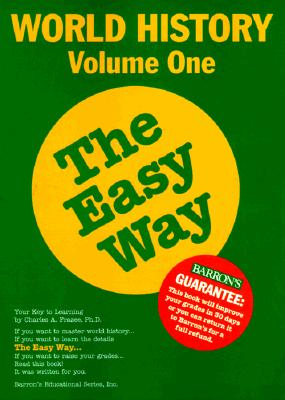 World History the Easy Way Volume One - Frazee, Charles A