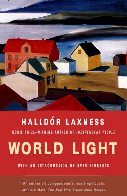 World Light - Laxness, Halldor Kiljan, and Halldor Laxness