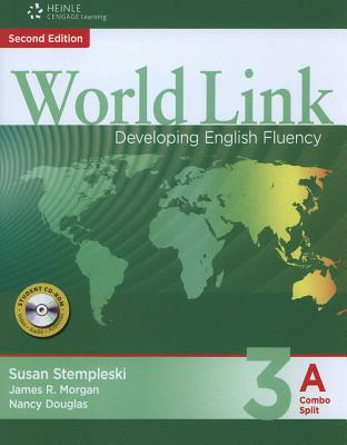 World Link 3: Combo Split A with Student CD-ROM - Stempleski, Susan, and Morgan, James, and Douglas, Nancy