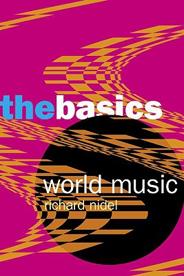 World Music: The Basics - Nidel, Richard O