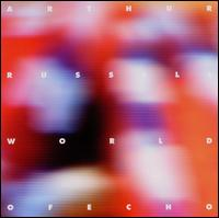World of Echo [Expanded] - Arthur Russell