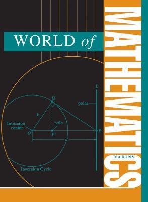 World of Mathematics - Narins, Brigham (Editor)