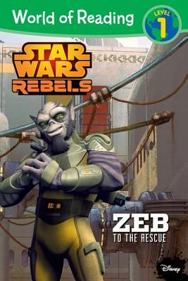 World of Reading Star Wars Rebels Zeb to the Rescue: Level 1 - Siglain, Michael