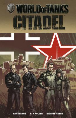 World Of Tanks: Citadel - Ennis, Garth