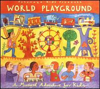 World Playground: A Musical Adventure for Kids - Various Artists