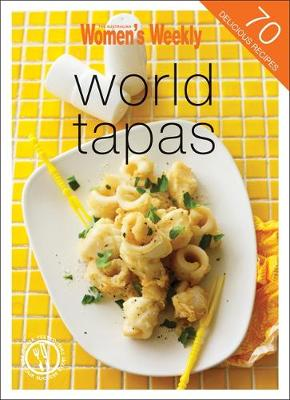 World Tapas - The Australian Women's Weekly