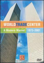 World Trade Center: A Modern Marvel, 1973-2001