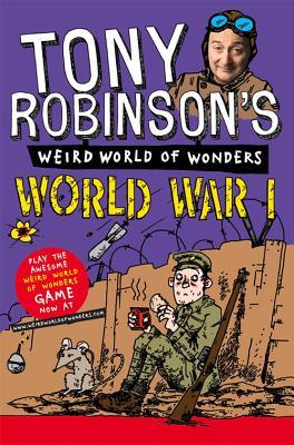 World War I - Robinson, Tony, Sir