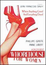 World's Best Whorehouse for Women