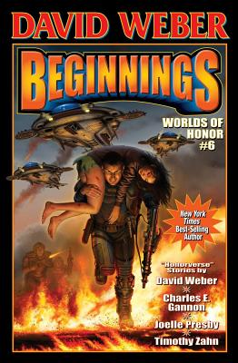 Worlds of Honor 6: Beginnings - Weber, David, and Zahn, Timothy, and Lindskold, Jane