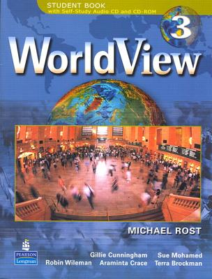 WorldView 3 with Self-Study Audio CD and CD-ROM Workbook 3A - Rost, Michael