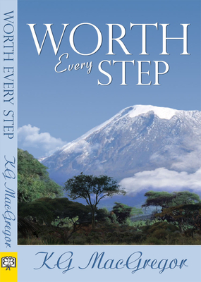 Worth Every Step - MacGregor, K G