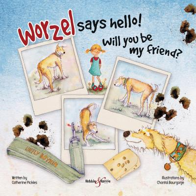 Worzel Says Hello!: Will You Be My Friend? - Pickles, Catherine