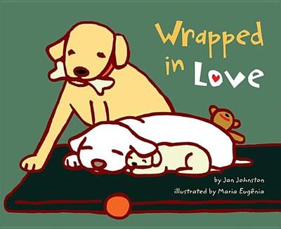 Wrapped in Love - Johnston, Jan