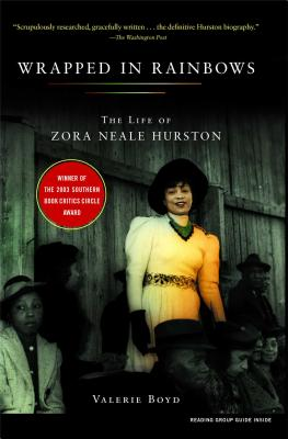 Wrapped in Rainbows: The Life of Zora Neale Hurston - Boyd, Valerie