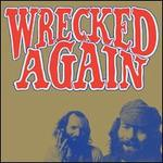 Wrecked Again [LP]