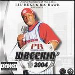 Wreckin' 2004