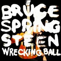 Wrecking Ball [Special Edition] - Bruce Springsteen