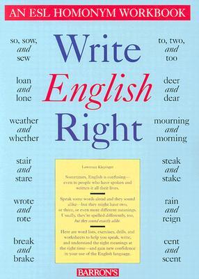 Write English Right: An ESL Homonym Workbook - Klepinger, Lawrence