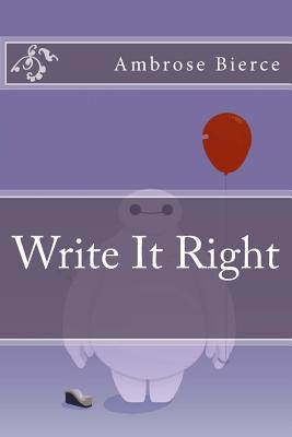 Write It Right - Bierce, Ambrose