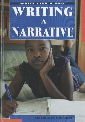 Writing a Narrative - Beutel, Roger, and Spencer, Lauren