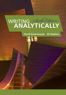 Writing Analytically - Rosenwasser, David, and Stephen, Jill