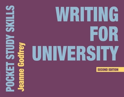 Writing for University - Godfrey, Jeanne