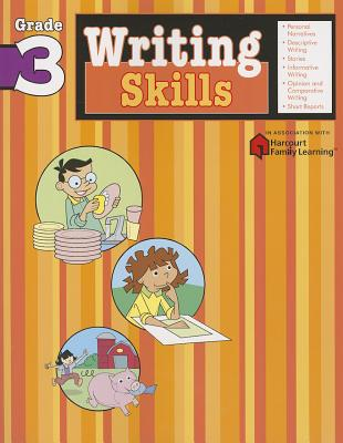Writing Skills: Grade 3 (Flash Kids Harcourt Family Learning) - Flash Kids (Editor)