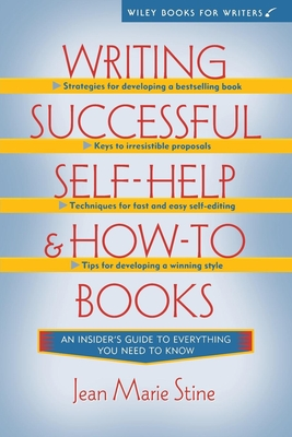 Writing Successful Self-Help and How-To Books - Stine, Jean Marie