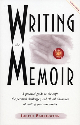 Writing the Memoir - Barrington, Judith