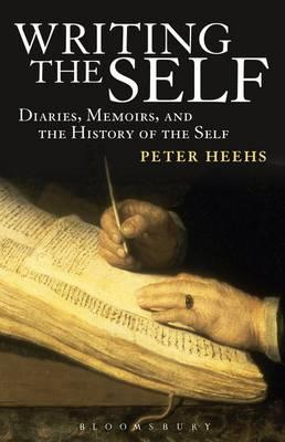 Writing the Self - Heehs, Peter