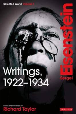 Writings, 1922-34, Volume 1 - Eisenstein, Sergei M, and Taylor, Richard (Editor)