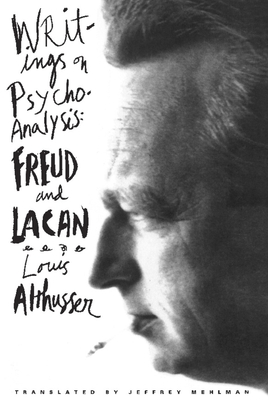 Writings on Psychoanalysis: Freud and Lacan - Althusser, Louis, Professor