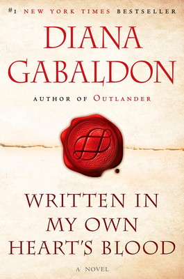 Written in My Own Heart's Blood - Gabaldon, Diana