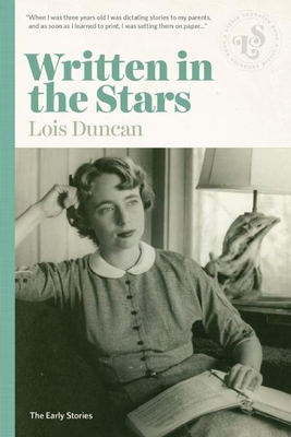 Written in the Stars: Early Stories - Duncan, Lois