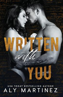 Written with You - Martinez, Aly