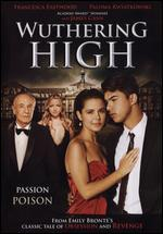 Wuthering High [Blu-ray]
