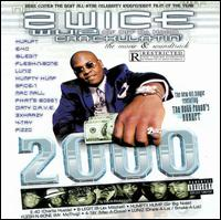 Wuz Crackultain' 2000 - 2wice off Da Hook