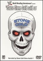 WWE: 'Cause Stone Cold Said So -