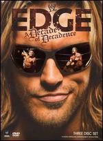 WWE: Edge - A Decade of Decadence -