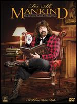 WWE: For All Mankind - The Life and Career of Mick Foley -