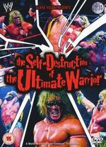 WWE: The Self Destruction of the Ultimate Warrior -