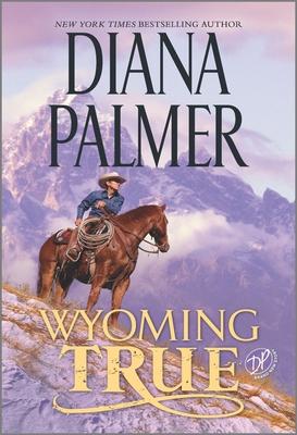 Wyoming True - Palmer, Diana